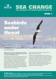 Sea Change, Issue 1 (PDF, 280 KB) - BirdLife International