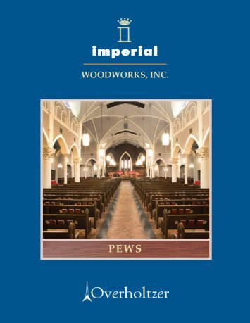 Imperial Pew Catalog - Imperial Woodworks, Inc.