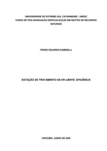 ESTAÇÃO DE TRATAMENTO DE EFLUENTE: EFICIÊNCIA - Unesc