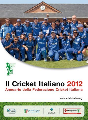 Il Cricket Italiano 2012 - Federazione Cricket Italiana