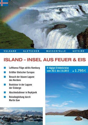 ISland – InSel auS Feuer & eIS - Unterwegs mit Martin Gaw