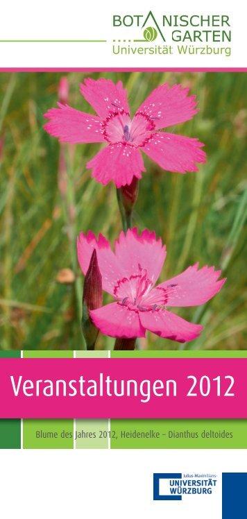 programmpunkte 2012 - Botanischer Garten - Universität Würzburg