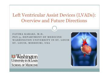 Left Ventricular Assist Devices (LVADs): Overview and Future ...