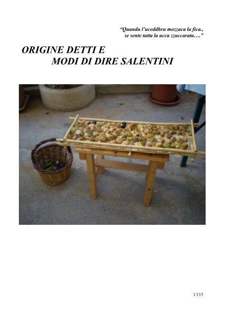 Top ORIGINE DETTI E MODI DI DIRE SALENTINI - Oleariasannicolese.It AT06