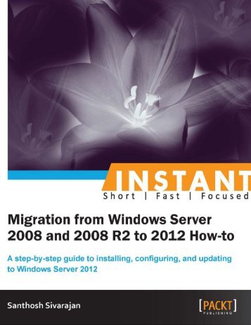 Instant Migration from Windows Server 2008 and 2008 R2 to 2012 How-to.pdf