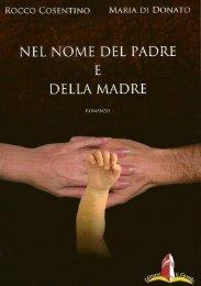 Nel nome del padre e della madre - Rocco Cosentino