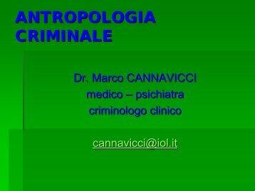 ANTROPOLOGIA CRIMINALE - Marco Cannavicci