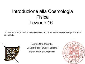 Introduzione alla Cosmologia Fisica Lezione 16 - STOQ