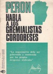 Perón habla a los gremialistas cordobeses. - Ruinas Digitales