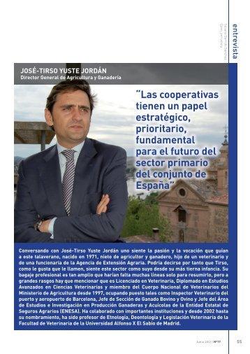 Entrevista a José Tirso Yuste, Director General de Agricultura y ...