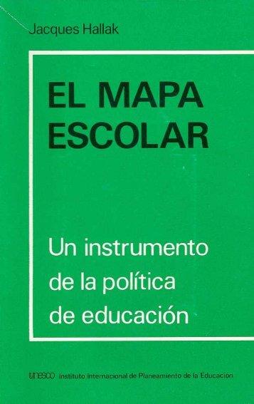 El Mapa escolar: un instrumento de la política ... - unesdoc - Unesco