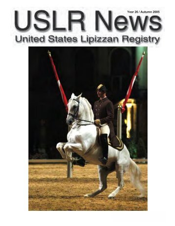 Year 26 / Autumn 2005 - United States Lipizzan Federation