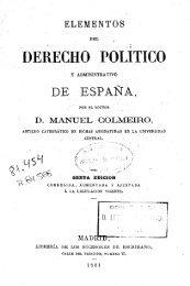 Elementos del Derecho Político y Administrativo de España ...
