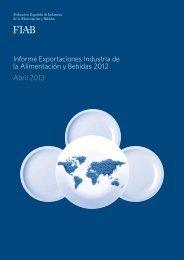 Informe Exportaciones Industria de la Alimentación y Bebidas 2012 Abril 2013