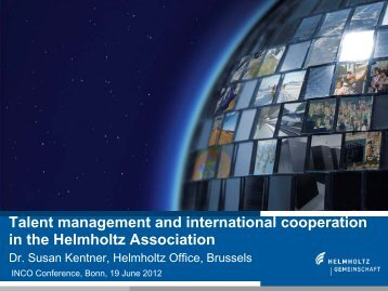 Talent management and international cooperation in the Helmholtz ...