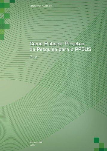 Como elaborar projetos de pesquisa para o PPSUS: guia