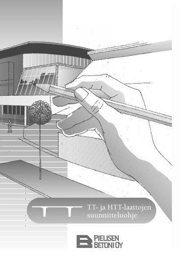 TT- ja HTT-laattojen suunnitteluohje