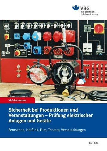Prüfung elektrischer Anlagen und Geräte - VBG