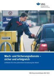 Wach- und Sicherungsdienste – sicher und erfolgreich - VBG