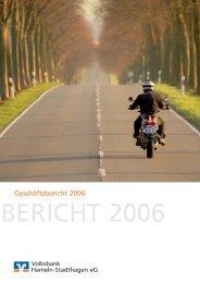 Geschäftsbericht 2006 - Volksbank Hameln-Stadthagen eG