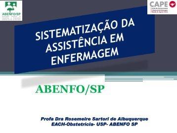 SISTEMATIZAÇÃO DA ASSISTÊNCIA EM ENFERMAGEM - abenfo-sp
