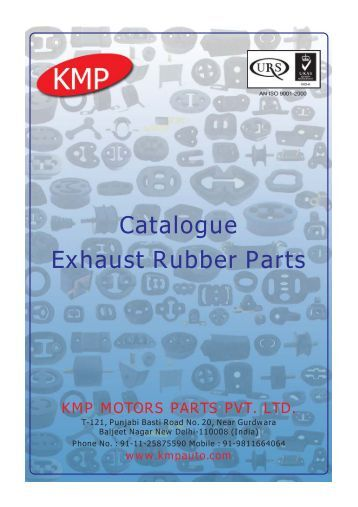 Exhaust Rubber Parts Catalogue - KMP MOTOR PARTS PVT. LTD