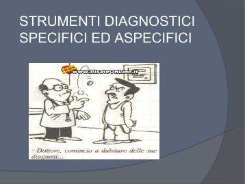 STRUMENTI DIAGNOSTICI SPECIFICI ED ASPECIFICI - IRS l'Aurora