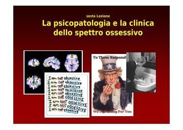 La psicopatologia e la clinica dello spettro ossessivo - Ch.unich.it