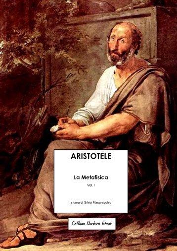 ARISTOTELE La Metafisica - Venite ad Me
