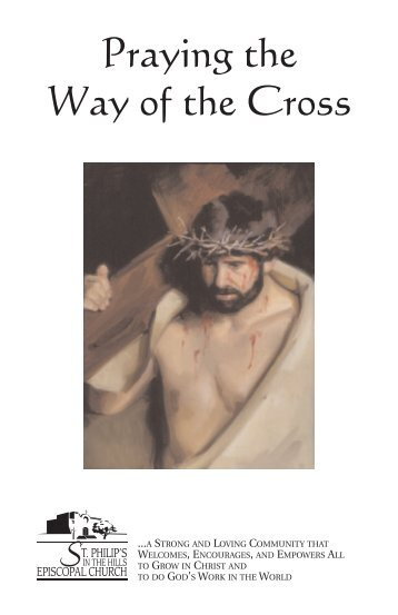 Praying the Way of the Cross - St. Philip's in the Hills Episcopal Church