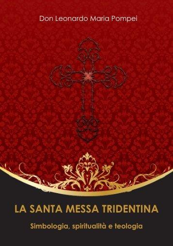 la santa messa tridentina.pdf - Parrocchia San Michele Arcangelo ...