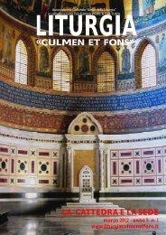 Marzo 2012 - Anno 5 - n. 1 - Liturgia Culmen et Fons