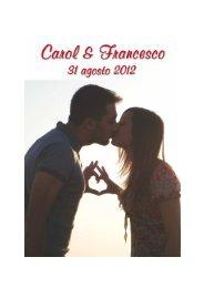 viaggio di nozze Francesco e Carol Il vostro contributo rimarrà ...
