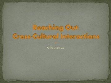 Ch.22 Cross-Cultural Interactions - Moore Public Schools