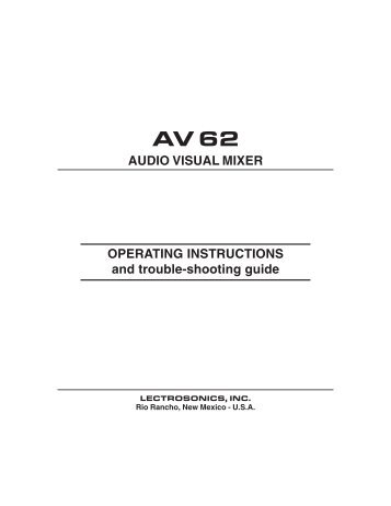 AV62 Audio Visual Mixer Reference Manual - Lectrosonics.com