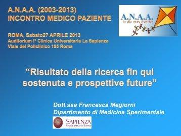 Risultato della ricerca fin qui sostenuta e prospettive future - ANAA ...
