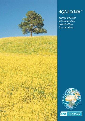 aquasorb (tarımda su tutucular) - Snf Türk Floerger