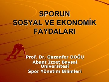 sporun sosyal ve ekonomik faydaları