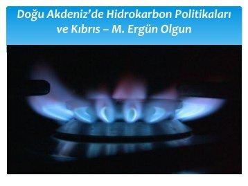 ERGUN OLGUN Dogu Akdeniz de Hidrokarbon Politikalari ... - Tepav