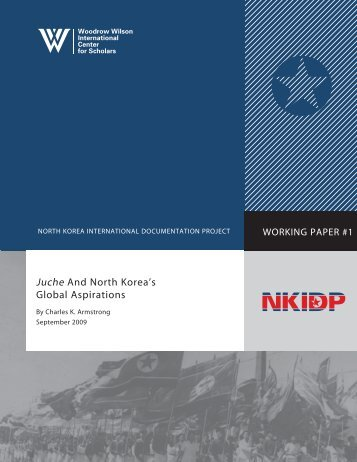 Juche and North Korea's Global Aspirations - Woodrow Wilson ...