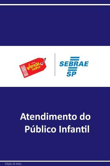 Atendimento do Público Infantil - Sebrae SP