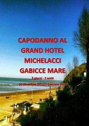 CAPODANNO AL GRAND HOTEL MICHELACCI ... - Reporter Viaggi
