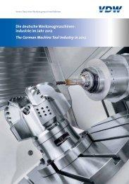Die deutsche Werkzeugmaschinenindustrie im Jahr 2012 - VDW