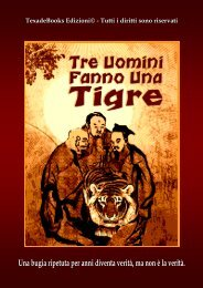 Tre uomini fanno una tigre - Timmy Love - come sopravvivere al ...