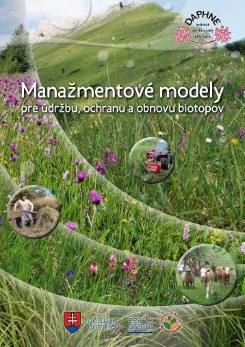 Manažmentové modely pre údržbu, ochranu a obnovu biotopov