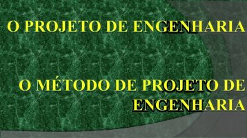 A História da Engenharia A Engenharia O Engenheiro