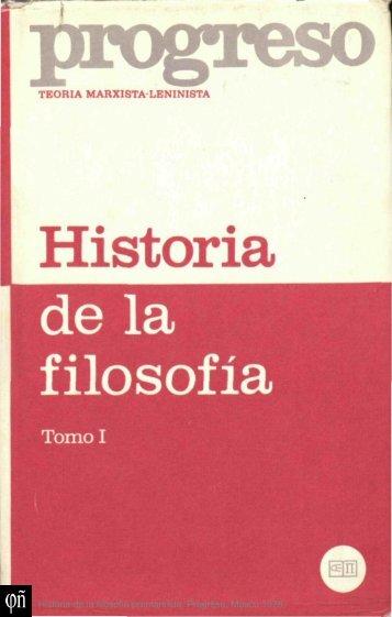Historia de la filosofía. Tomo I. Historia de la filosofía premarxista