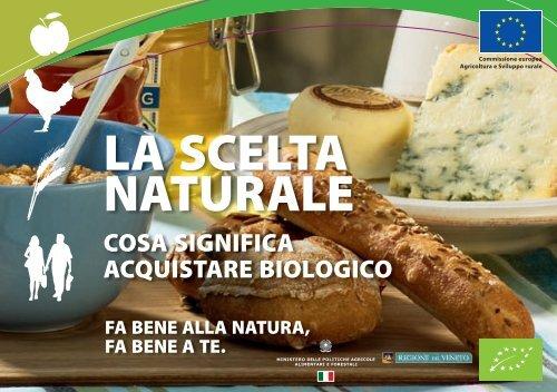 la scelta naturale - Sistema d'informazione nazionale sull'agricoltura ...