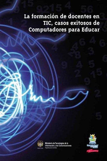 La formación de docentes en TIC, casos exitosos de Computadores ...