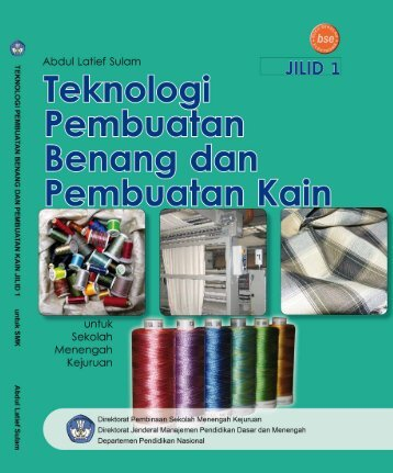 Kelas X_SMK_teknologi-pembuatan-benang-dan ... - FTP LIPI